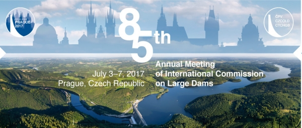The 85 th ICOLD Annual Meeting Prague, Czech Republic 3 - 7 July 2017